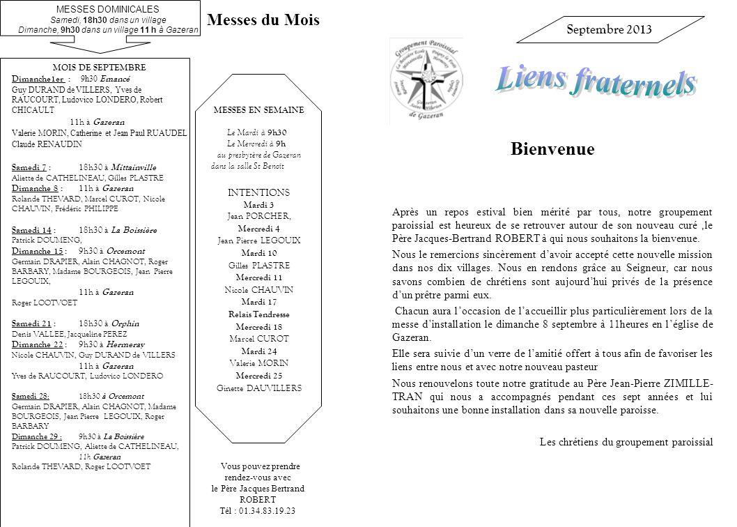Liens fraternels Bienvenue Messes du Mois Septembre 2013
