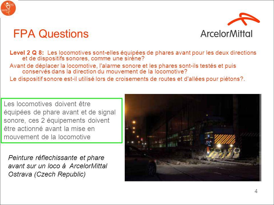 FPA Questions Level 2 Q 8: Les locomotives sont-elles équipées de phares avant pour les deux directions et de dispositifs sonores, comme une sirène