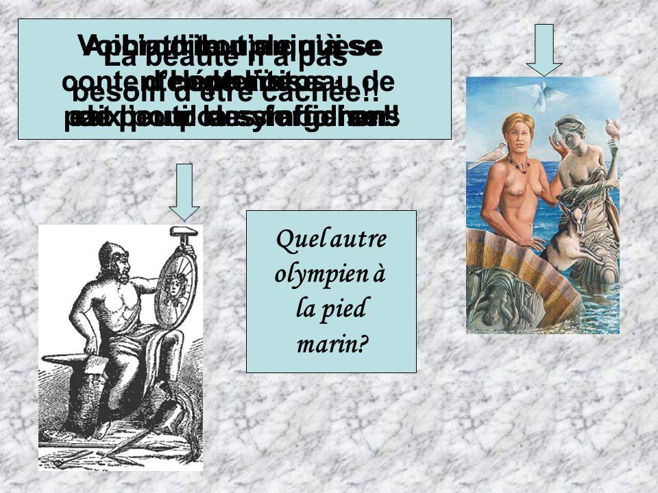 est l'outil des forgerons Aphrodite n'a qu'à se