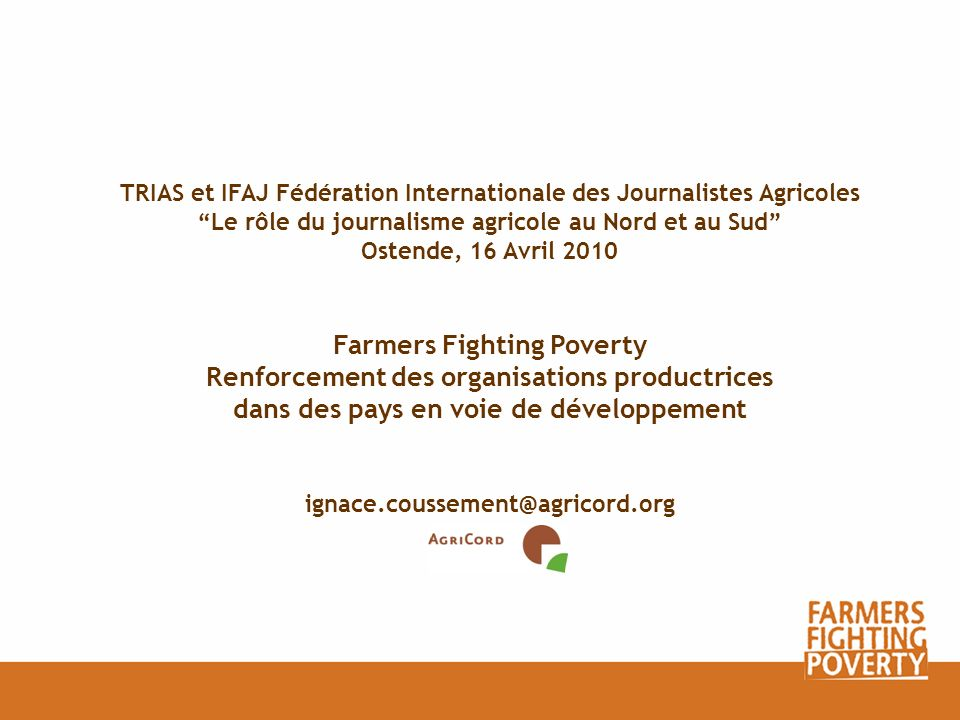 Farmers Fighting Poverty Renforcement des organisations productrices