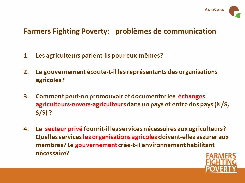 Farmers Fighting Poverty: problèmes de communication
