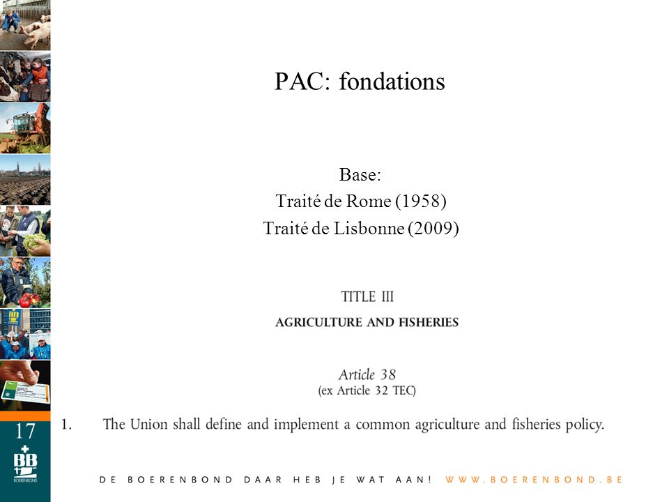 Base: Traité de Rome (1958) Traité de Lisbonne (2009)
