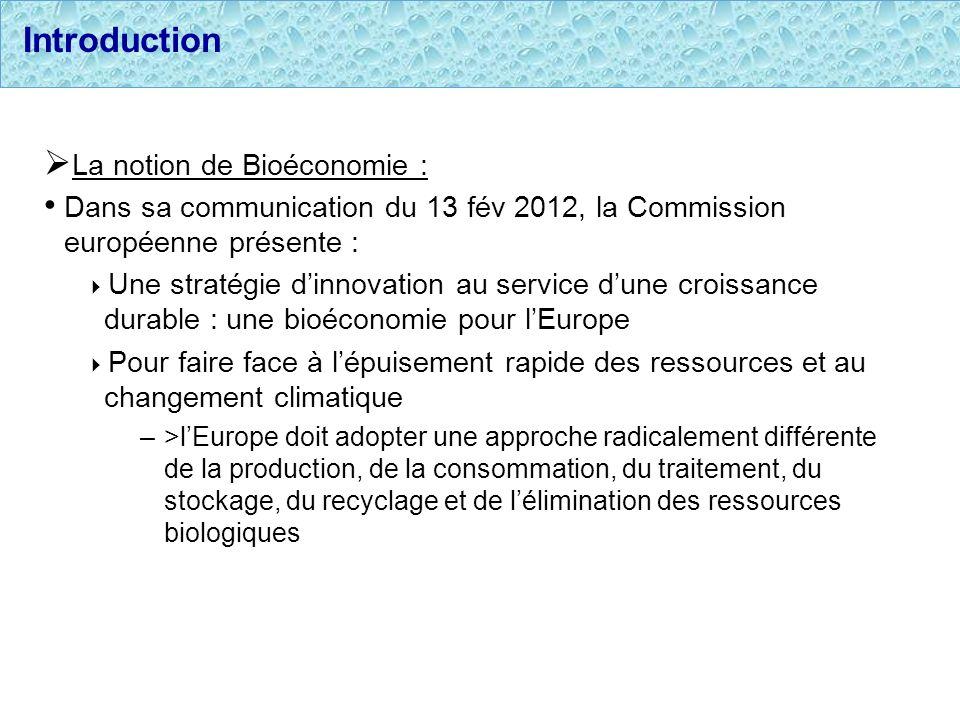 Introduction La notion de Bioéconomie :
