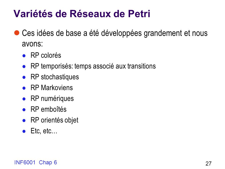 Variétés de Réseaux de Petri