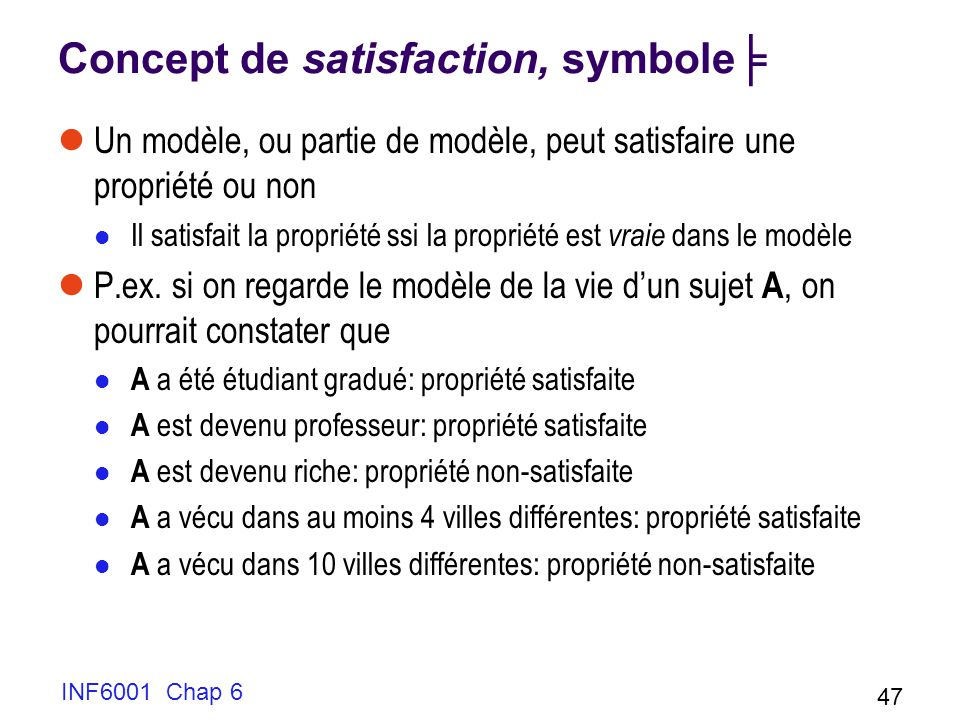 Concept de satisfaction, symbole╞