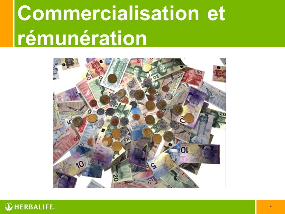 Commercialisation et rémunération