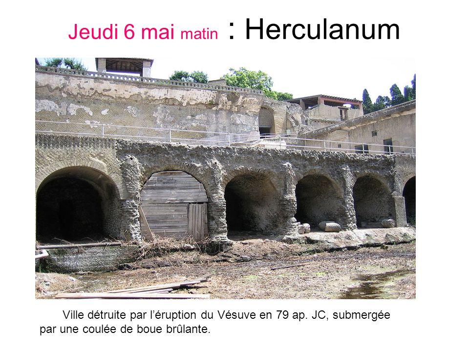 Jeudi 6 mai matin : Herculanum