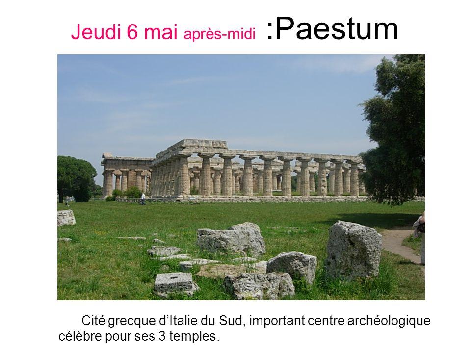 Jeudi 6 mai après-midi :Paestum