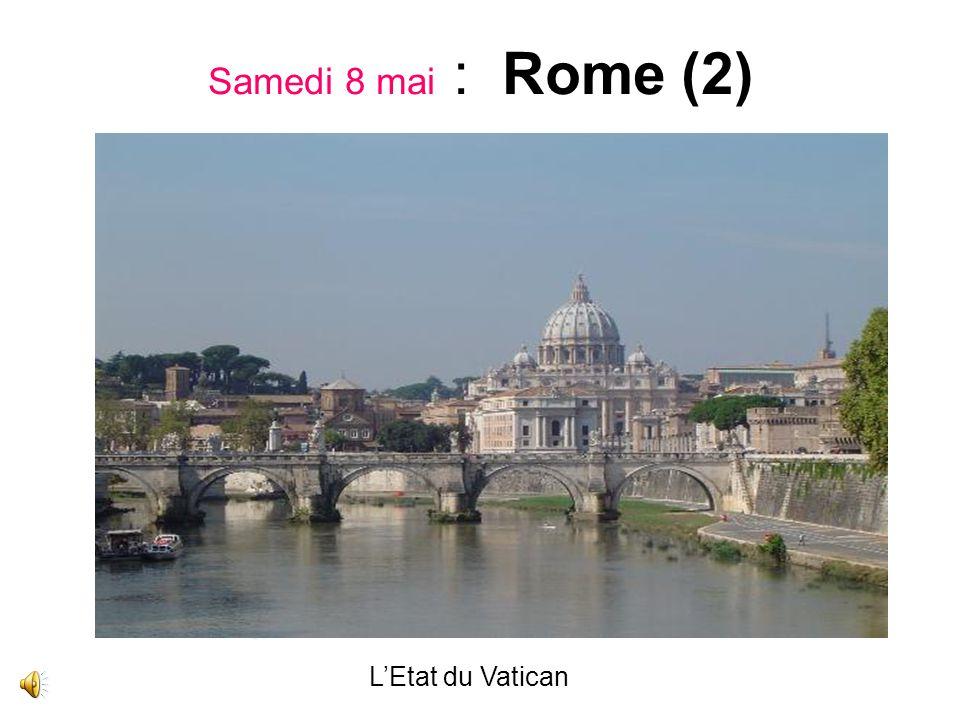 Samedi 8 mai : Rome (2) L'Etat du Vatican