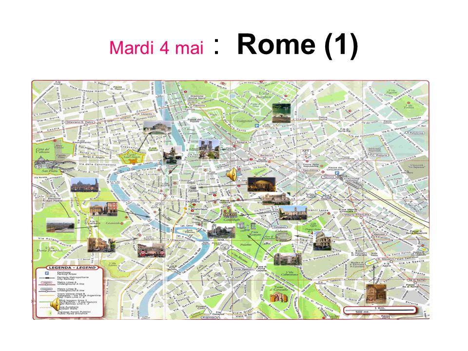 Mardi 4 mai : Rome (1)