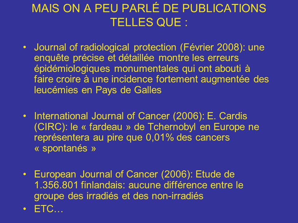 MAIS ON A PEU PARLÉ DE PUBLICATIONS TELLES QUE :