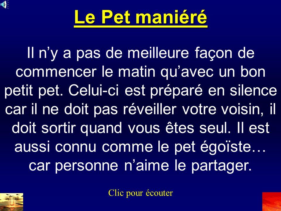 Le Pet maniéré