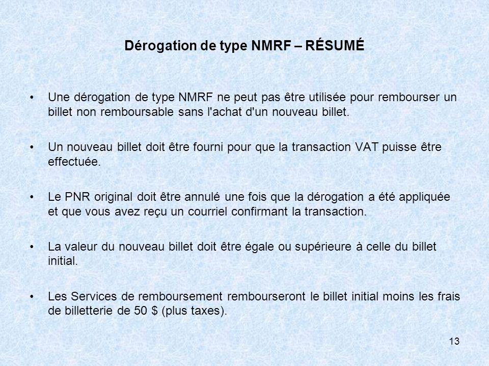 Dérogation de type NMRF – RÉSUMÉ