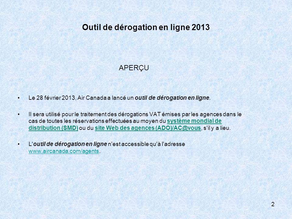 Outil de dérogation en ligne 2013