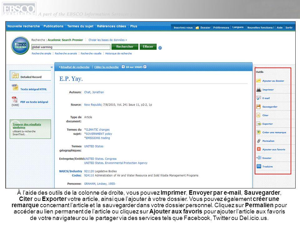 À l'aide des outils de la colonne de droite, vous pouvez Imprimer, Envoyer par e-mail, Sauvegarder, Citer ou Exporter votre article, ainsi que l'ajouter à votre dossier.