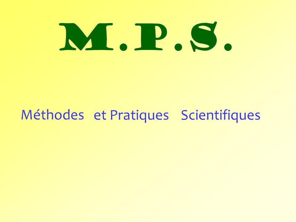 M.P.S. Méthodes et Pratiques Scientifiques