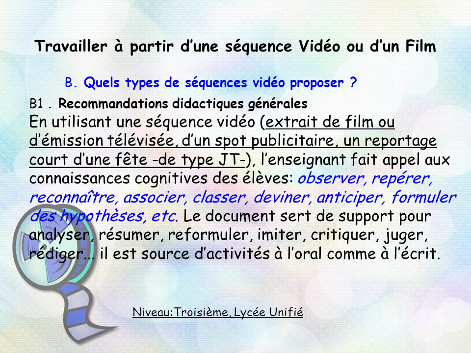 Travailler à partir d'une séquence Vidéo ou d'un Film B