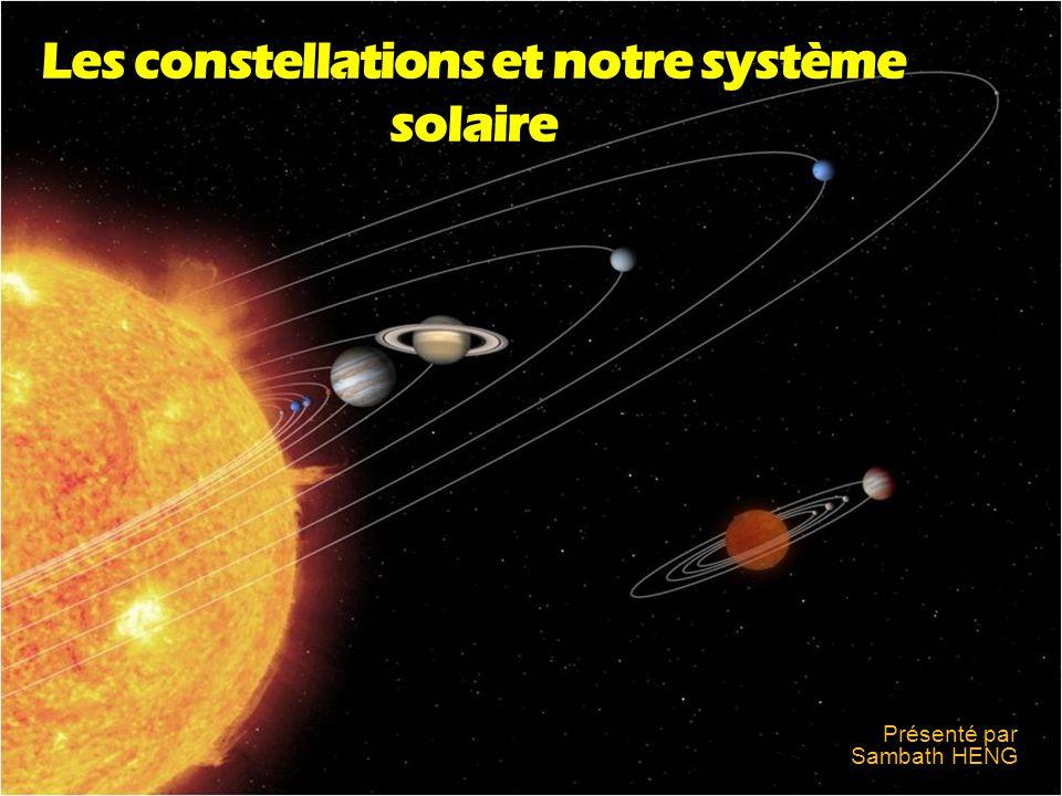 Les constellations et notre système solaire