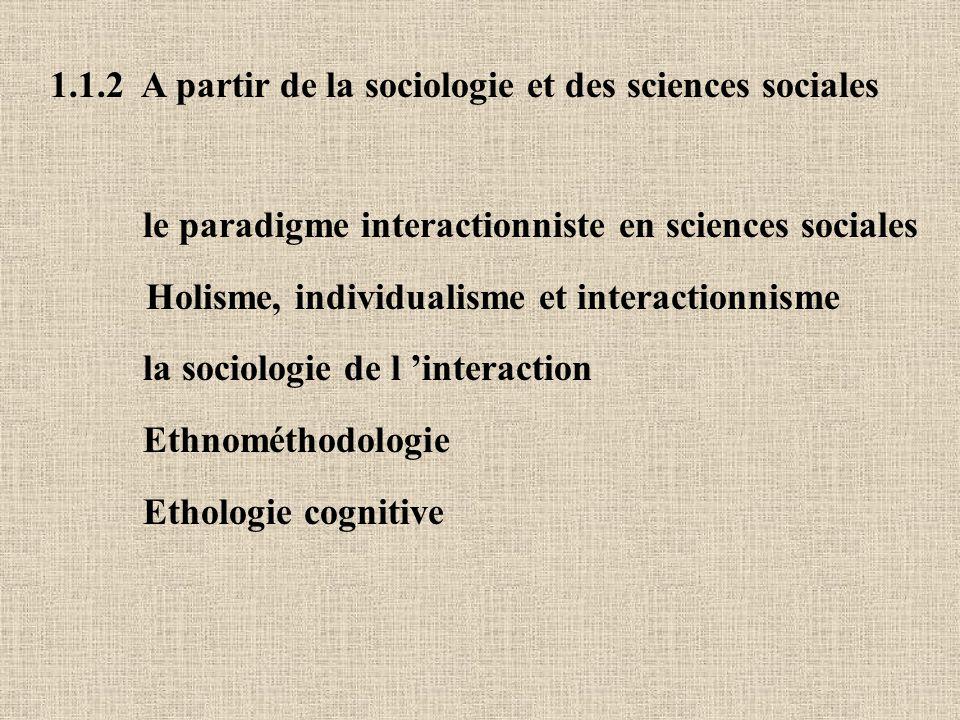 1.1.2 A partir de la sociologie et des sciences sociales