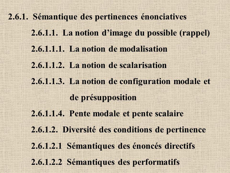 2.6.1. Sémantique des pertinences énonciatives