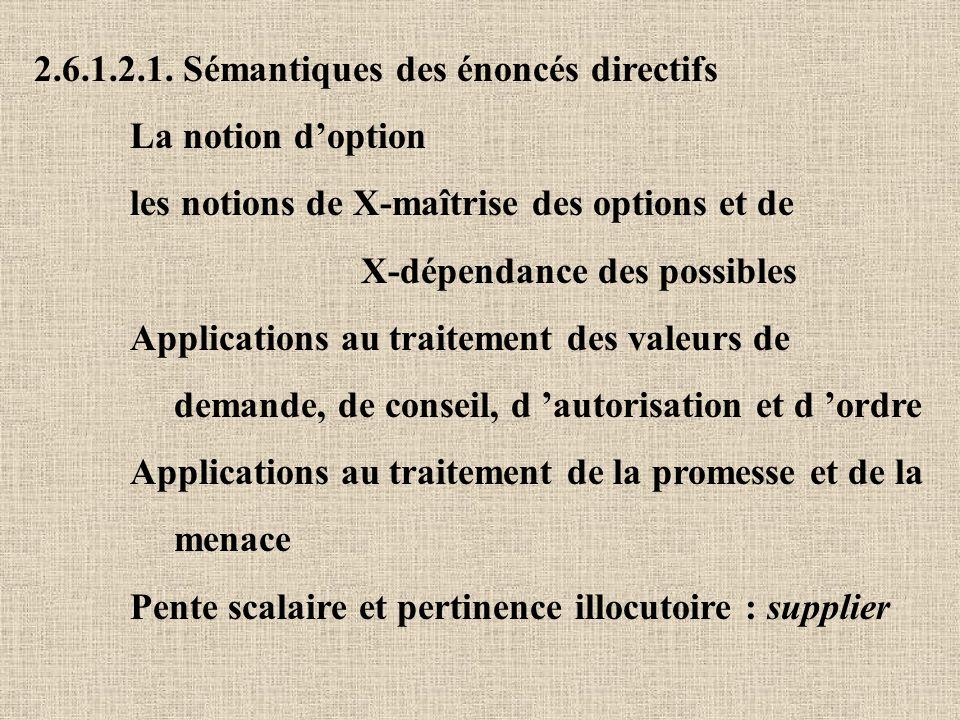 2.6.1.2.1. Sémantiques des énoncés directifs