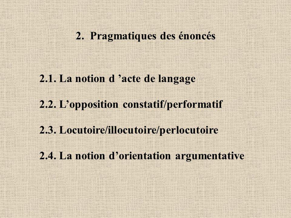 2. Pragmatiques des énoncés