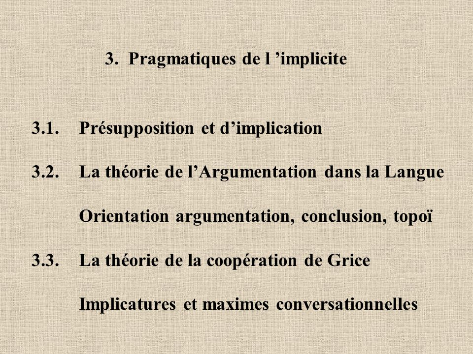 3. Pragmatiques de l 'implicite