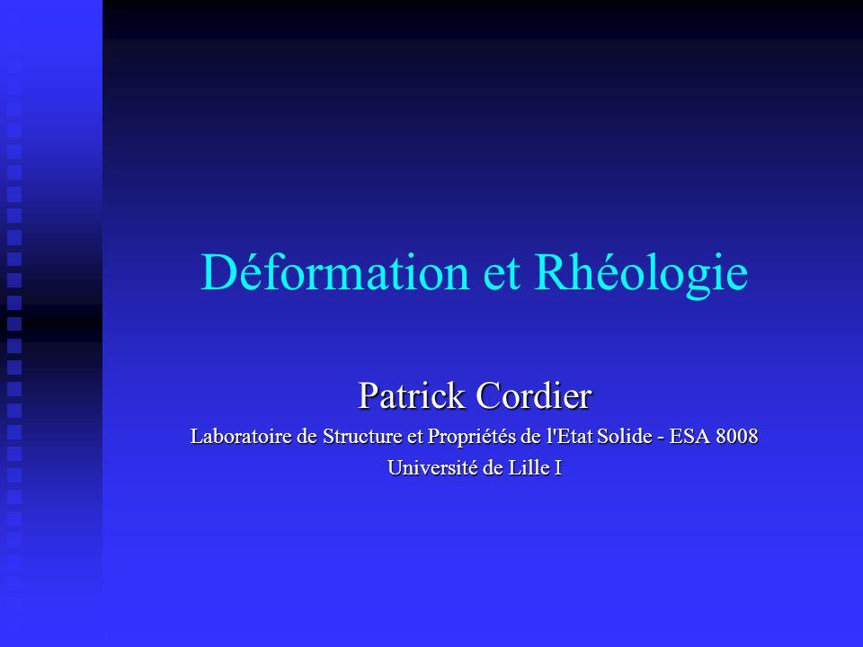 Déformation et Rhéologie