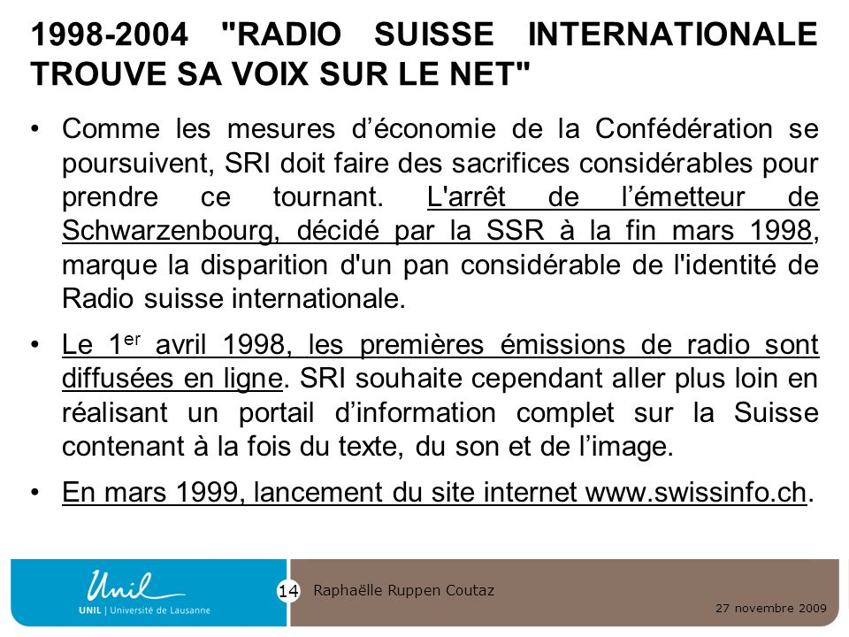 1998-2004 RADIO SUISSE INTERNATIONALE TROUVE SA VOIX SUR LE NET