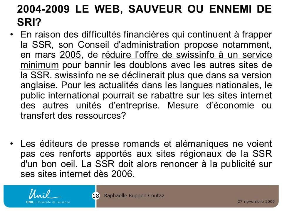 2004-2009 LE WEB, SAUVEUR OU ENNEMI DE SRI