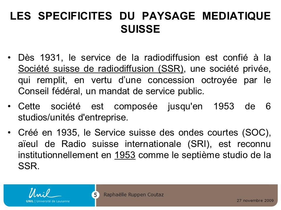 LES SPECIFICITES DU PAYSAGE MEDIATIQUE SUISSE