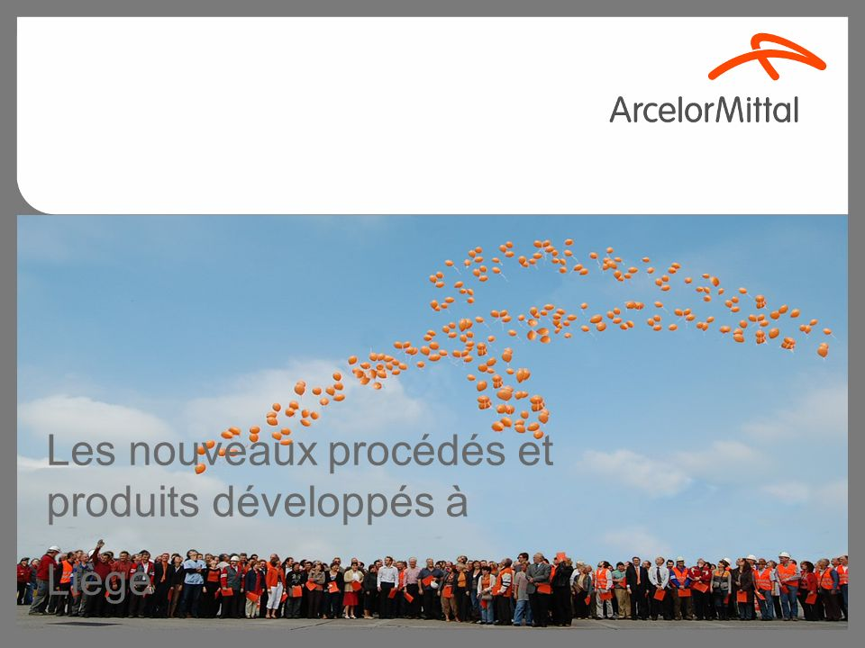 Les nouveaux procédés et produits développés à Liège