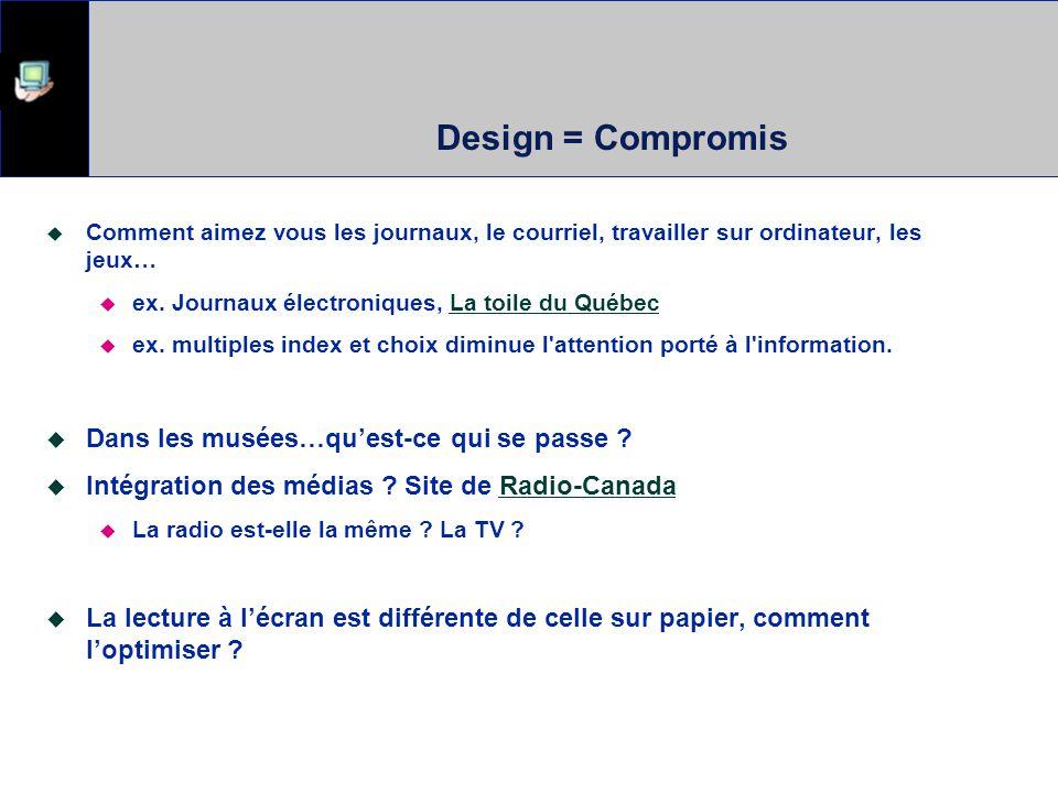 Design = Compromis Dans les musées…qu'est-ce qui se passe