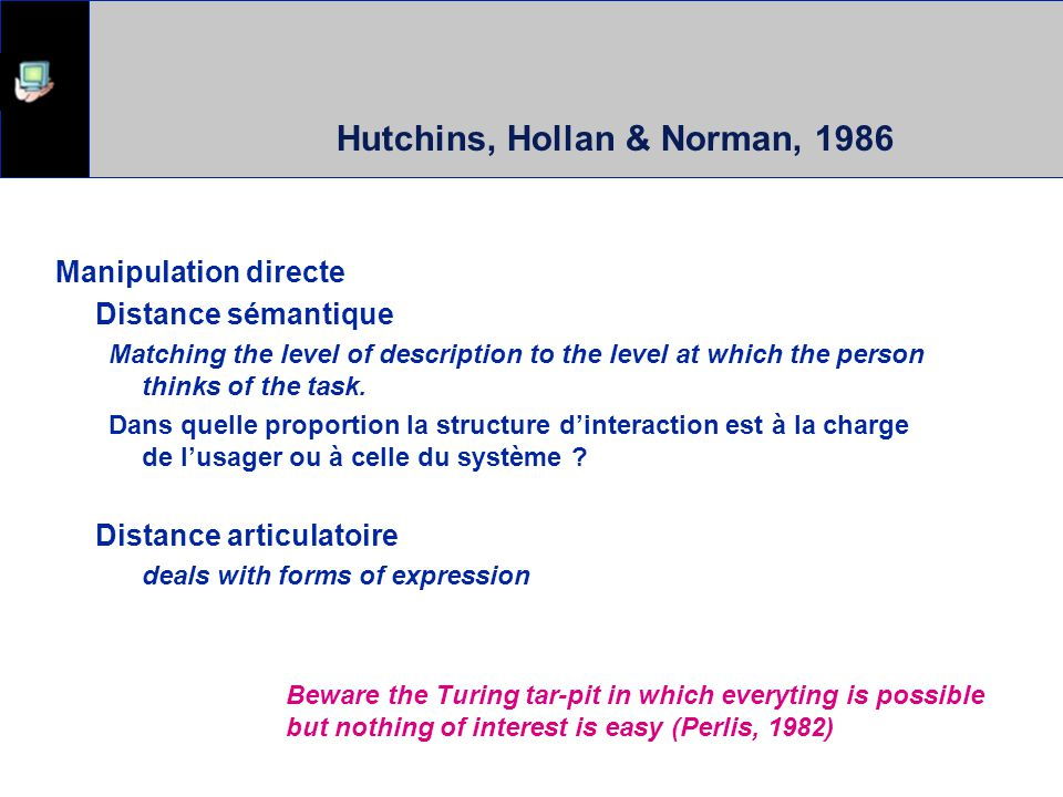 Hutchins, Hollan & Norman, 1986