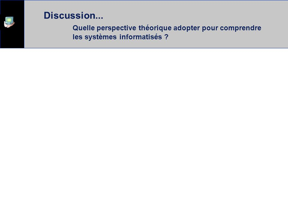 Discussion. Quelle perspective théorique adopter pour comprendre