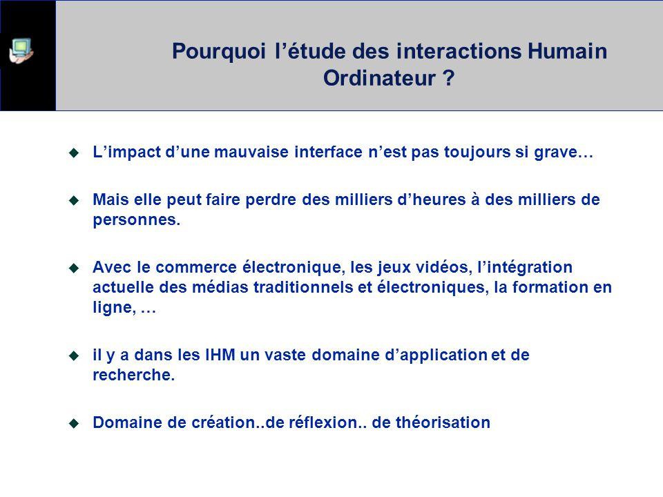 Pourquoi l'étude des interactions Humain Ordinateur