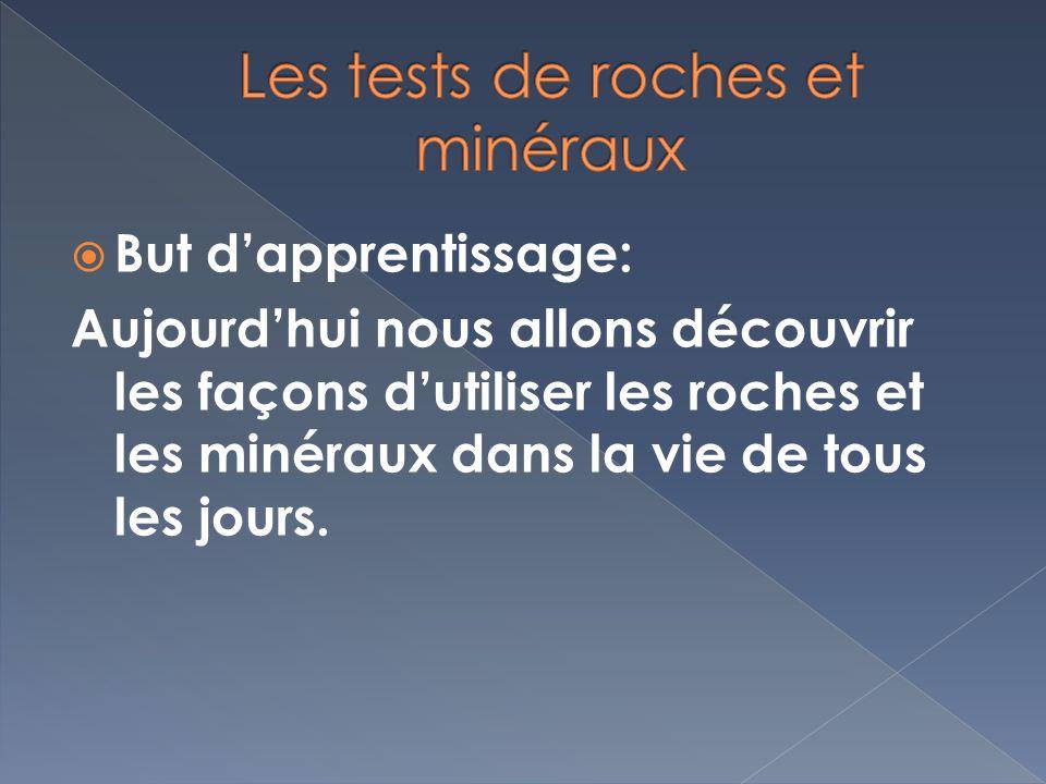 Les tests de roches et minéraux