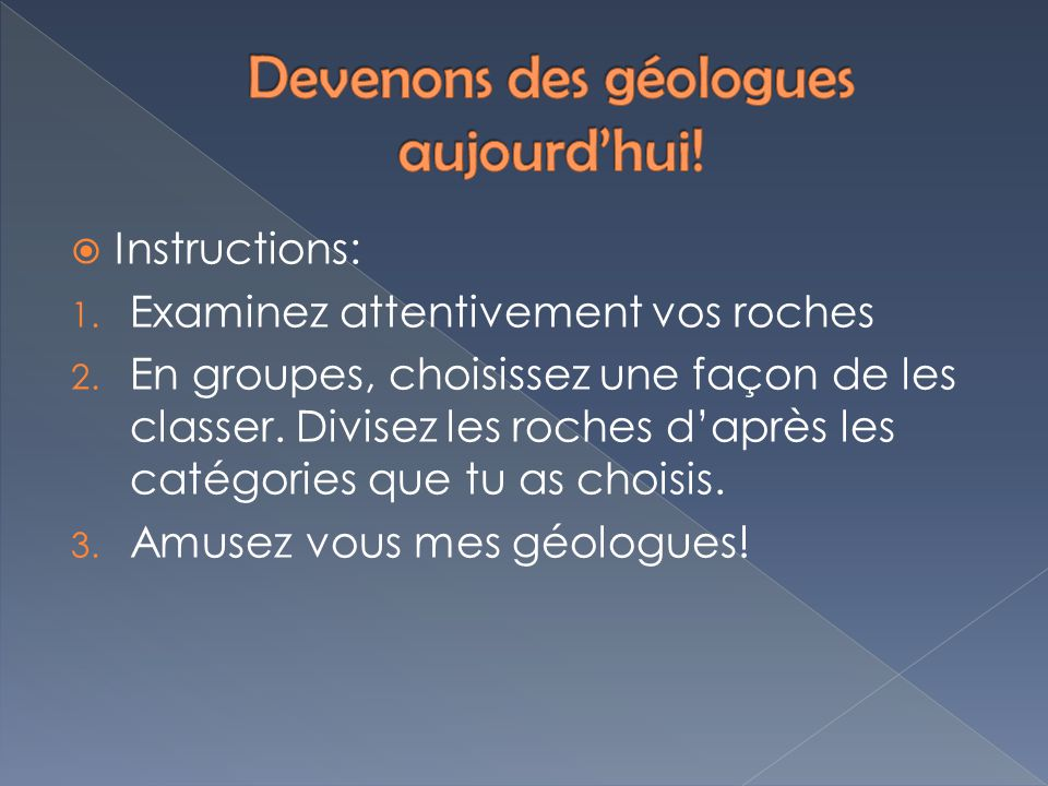 Devenons des géologues aujourd'hui!