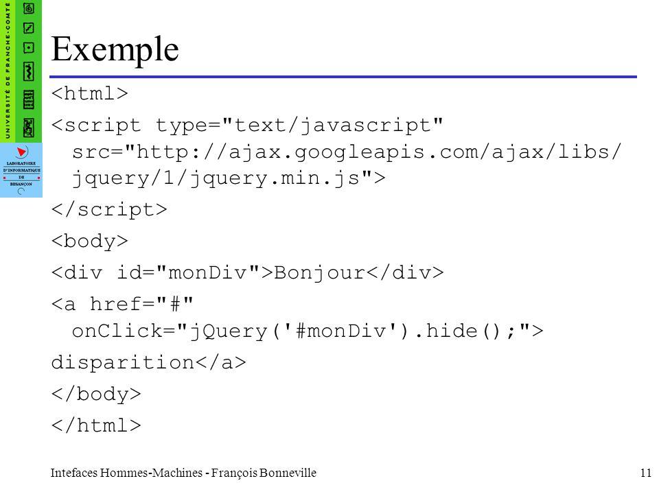 Exemple <html> <script type= text/javascript src= http://ajax.googleapis.com/ajax/libs/jquery/1/jquery.min.js >
