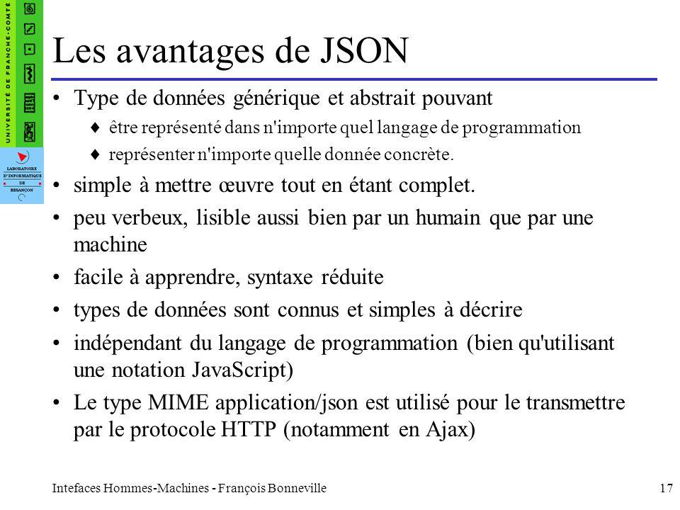 Les avantages de JSON Type de données générique et abstrait pouvant
