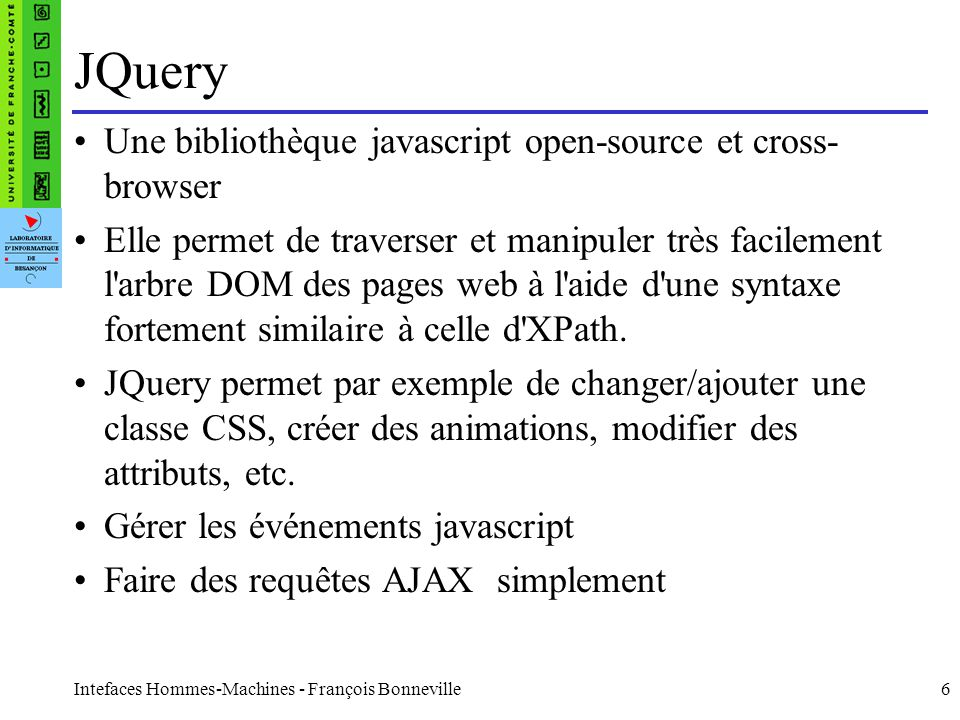 JQuery Une bibliothèque javascript open-source et cross-browser