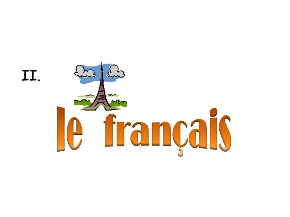 II. le français