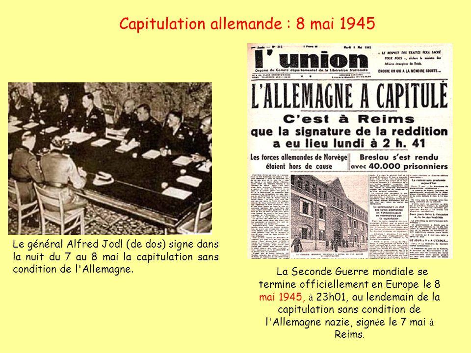 Capitulation allemande : 8 mai 1945