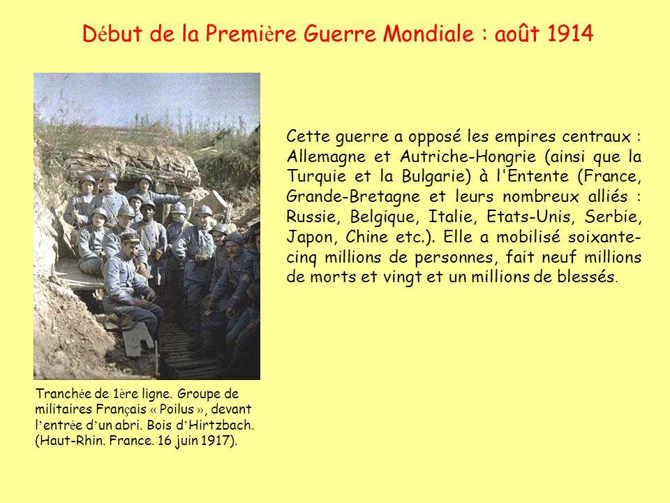 Début de la Première Guerre Mondiale : août 1914