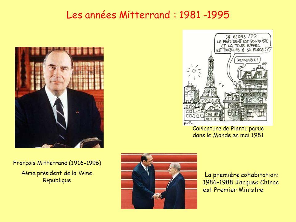 Les années Mitterrand : 1981 -1995