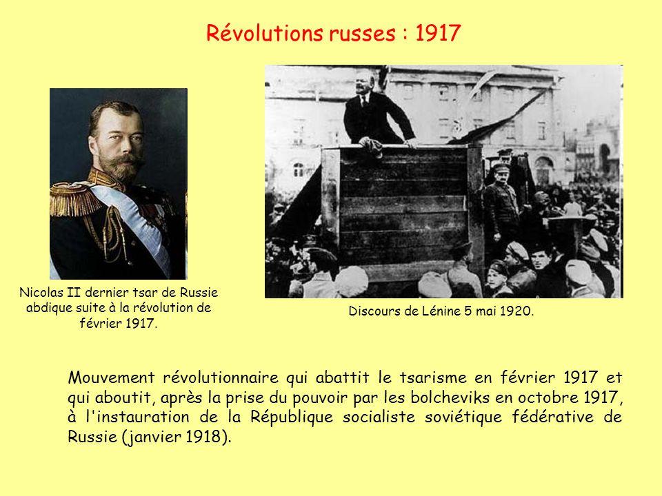 Révolutions russes : 1917 Nicolas II dernier tsar de Russie abdique suite à la révolution de février 1917.