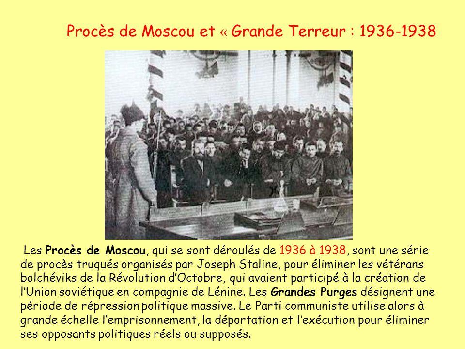 Procès de Moscou et « Grande Terreur : 1936-1938