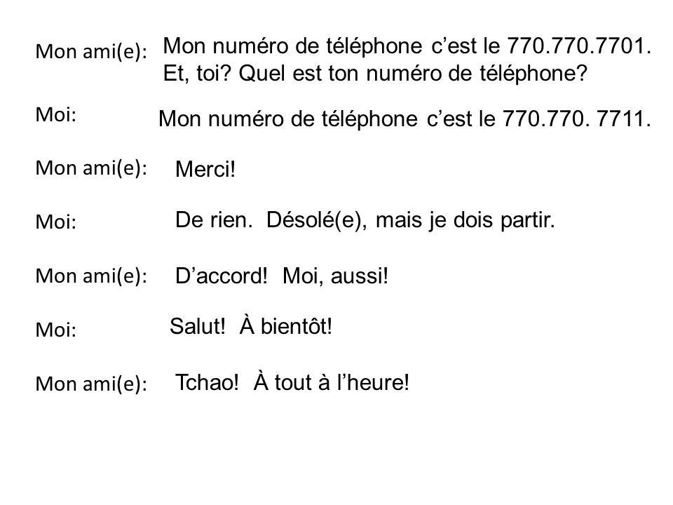 Mon numéro de téléphone c'est le 770.770.7701.