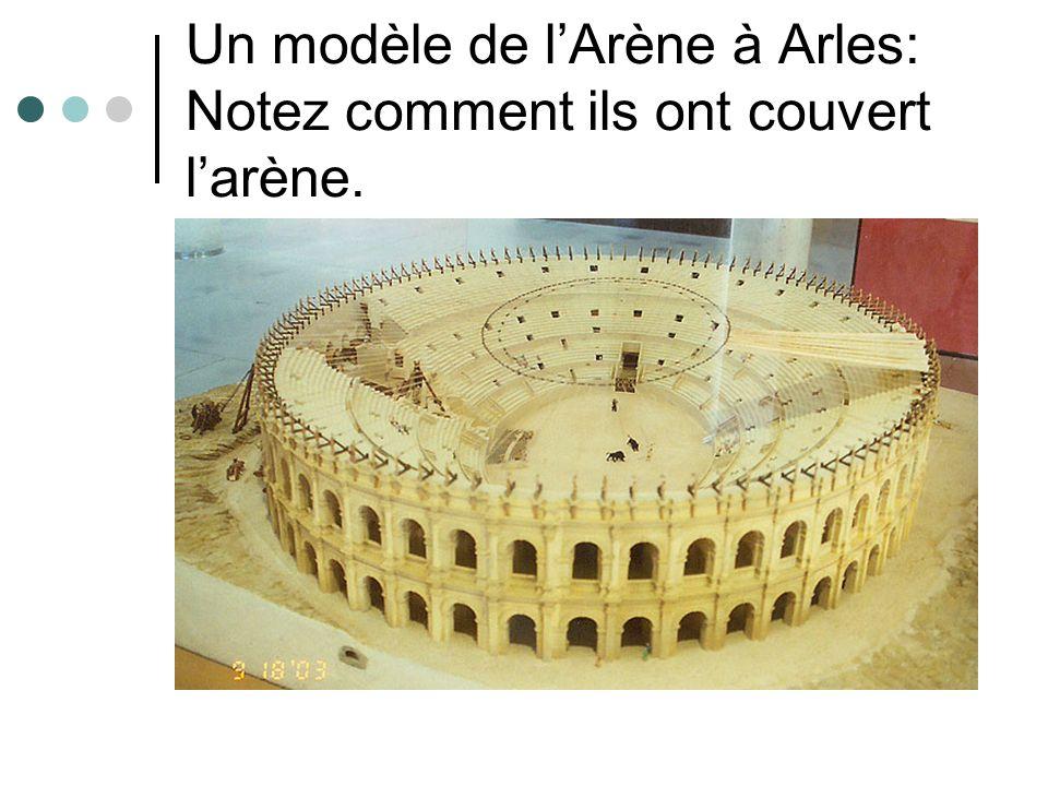 Un modèle de l'Arène à Arles: Notez comment ils ont couvert l'arène.