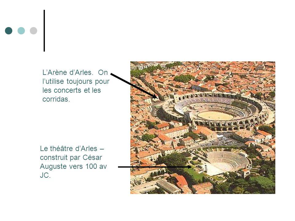 L'Arène d'Arles. On l'utilise toujours pour les concerts et les corridas.